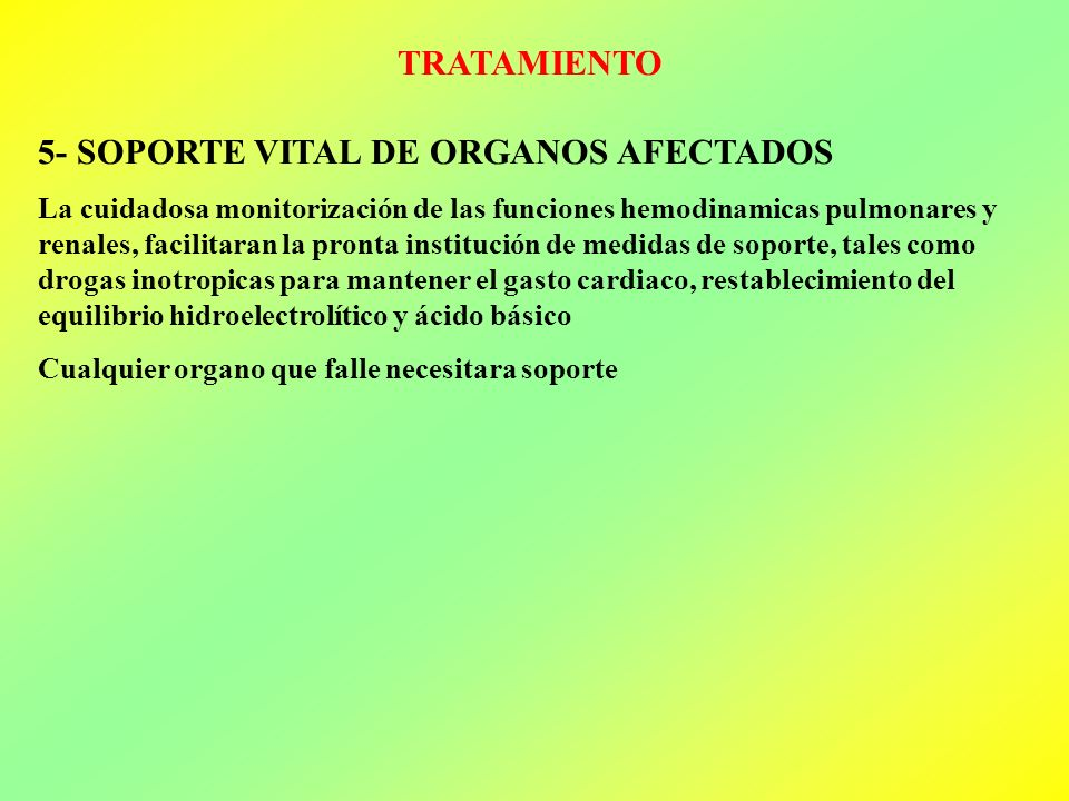 5- SOPORTE VITAL DE ORGANOS AFECTADOS