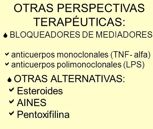 OTRAS PERSPECTIVAS TERAPÉUTICAS: