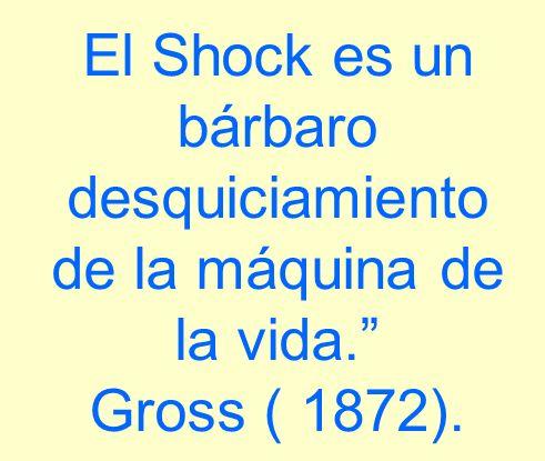 El Shock es un bárbaro desquiciamiento de la máquina de la vida