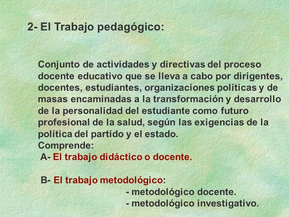 2- El Trabajo pedagógico:
