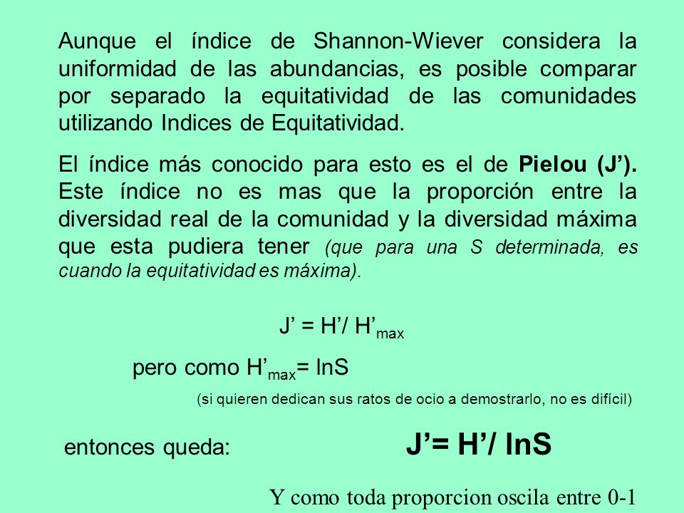 entonces queda: J'= H'/ lnS
