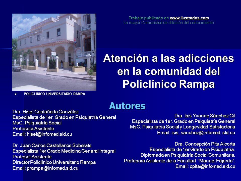 Atención a las adicciones en la comunidad del Policlínico Rampa