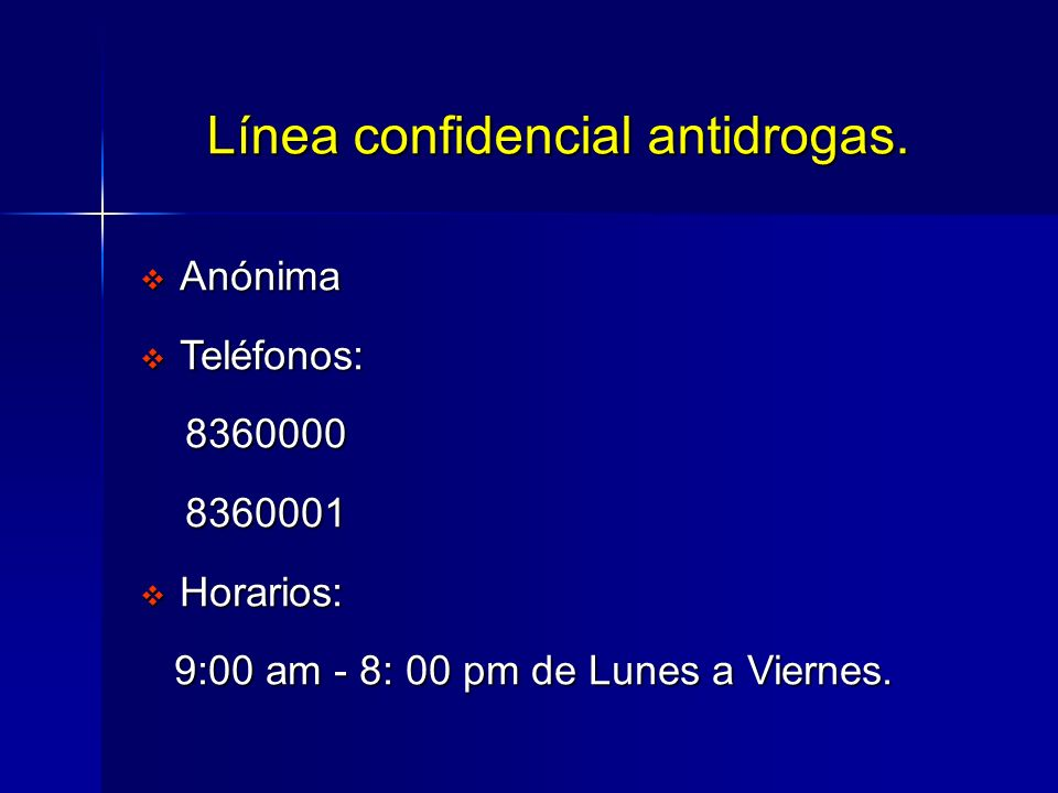 Línea confidencial antidrogas.