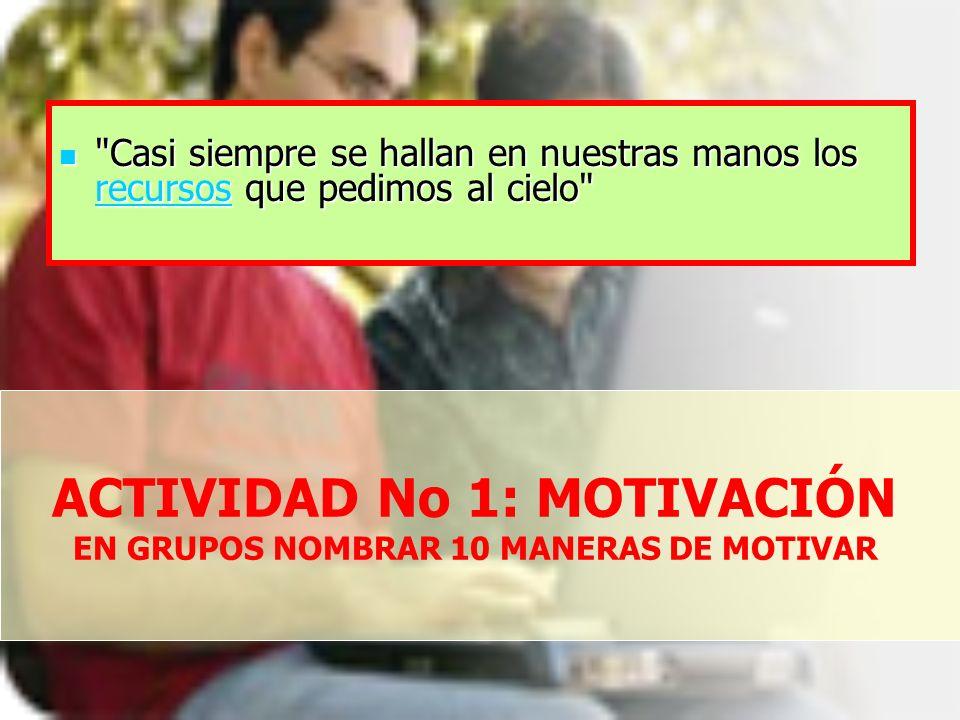 ACTIVIDAD No 1: MOTIVACIÓN