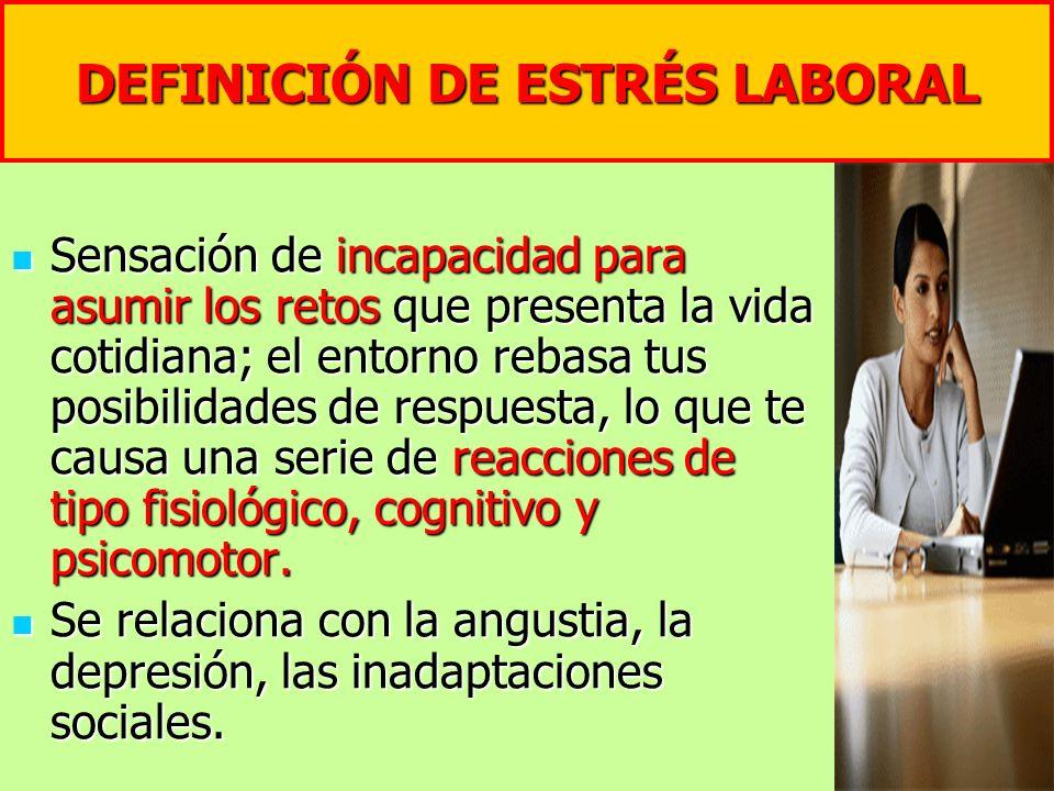 DEFINICIÓN DE ESTRÉS LABORAL