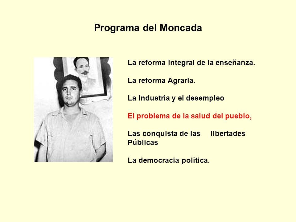 Programa del Moncada La reforma integral de la enseñanza.