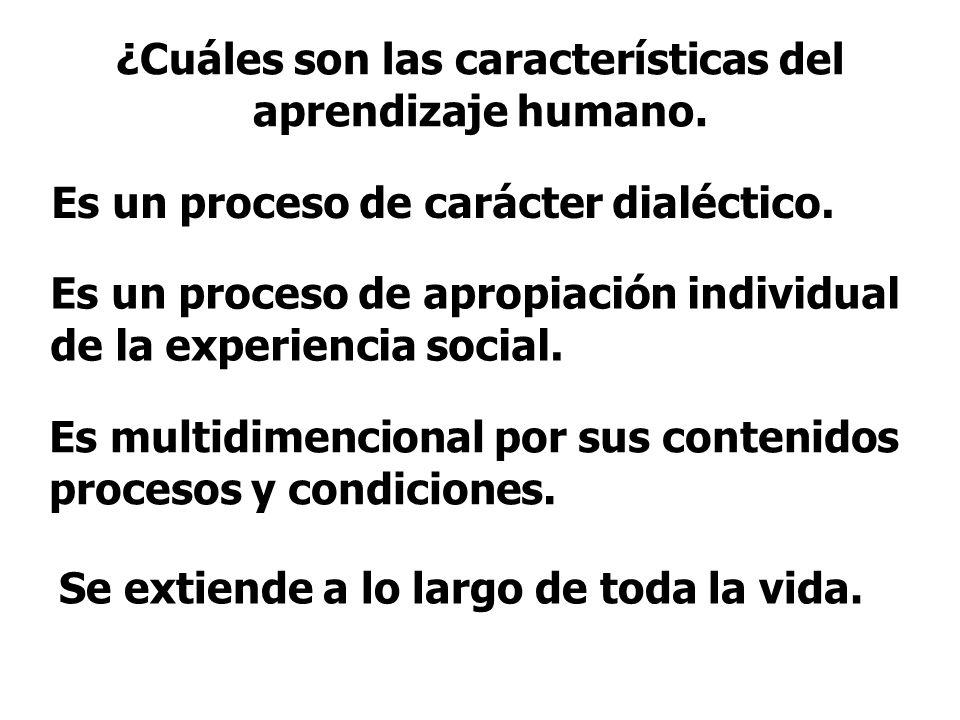 ¿Cuáles son las características del aprendizaje humano.