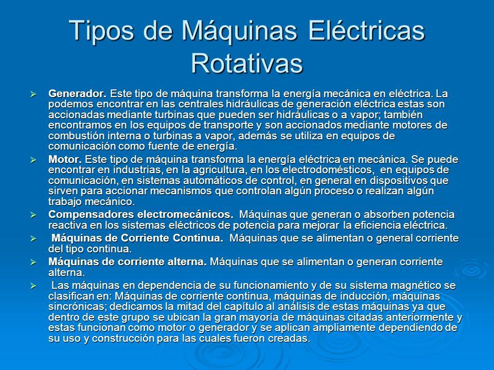Tipos de Máquinas Eléctricas Rotativas