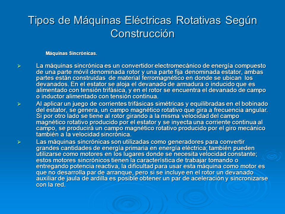 Tipos de Máquinas Eléctricas Rotativas Según Construcción