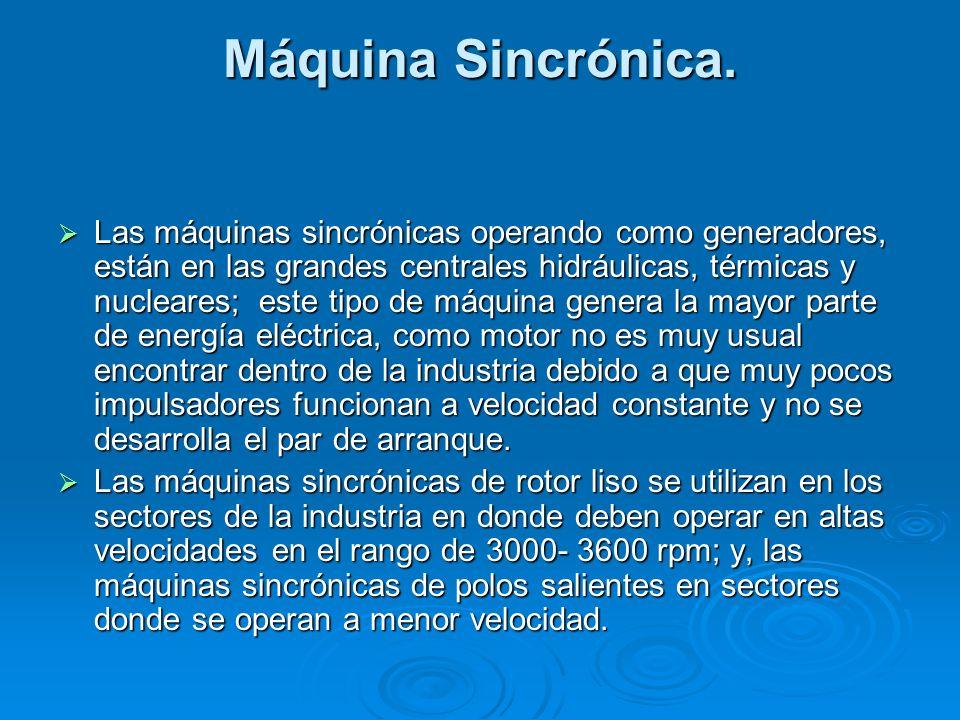 Máquina Sincrónica.