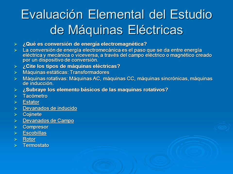 Evaluación Elemental del Estudio de Máquinas Eléctricas