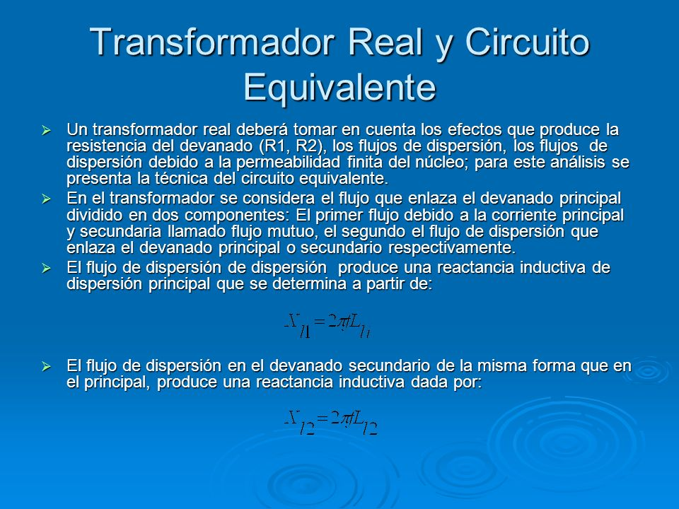 Transformador Real y Circuito Equivalente