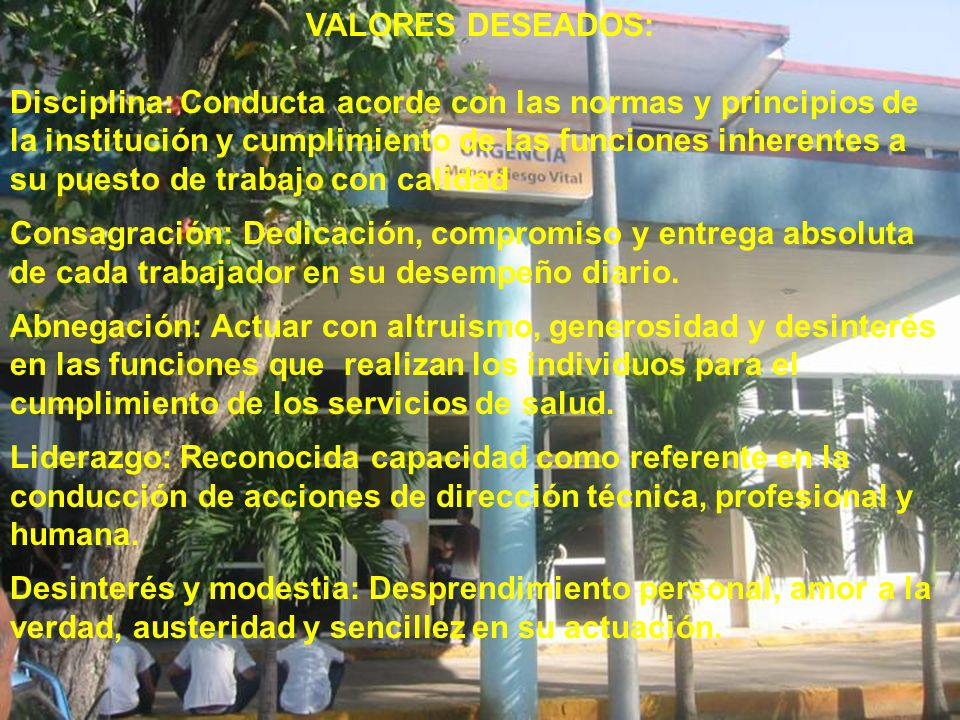 VALORES DESEADOS: