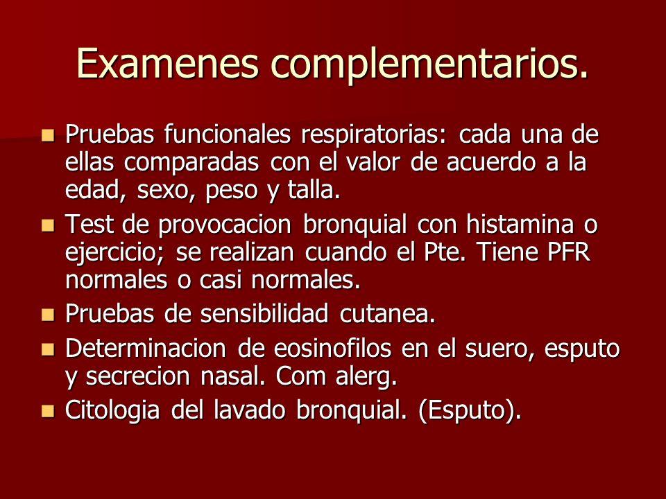 Examenes complementarios.