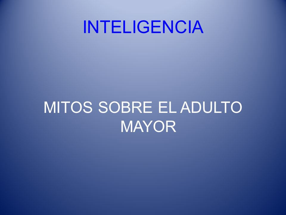 MITOS SOBRE EL ADULTO MAYOR