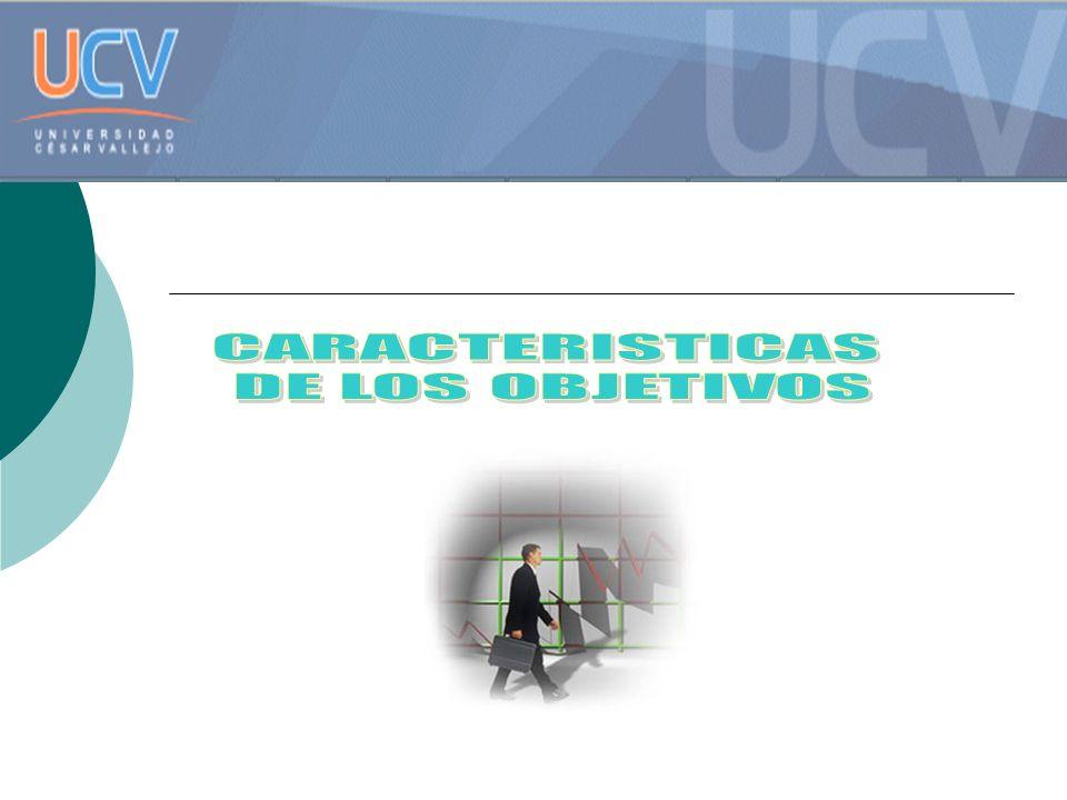 CARACTERISTICAS DE LOS OBJETIVOS