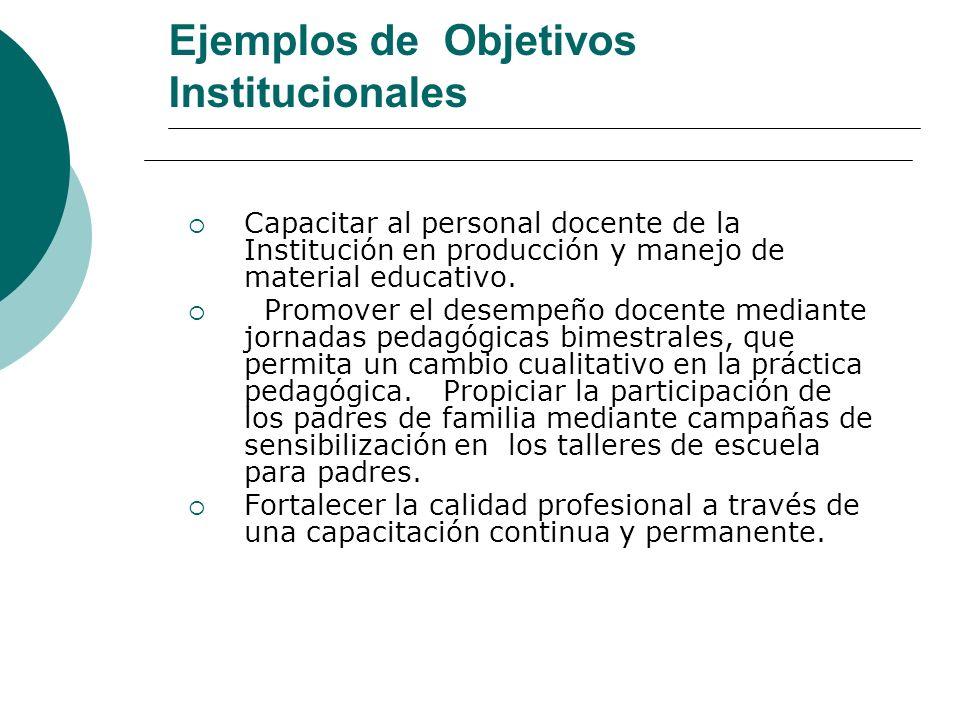 Ejemplos de Objetivos Institucionales