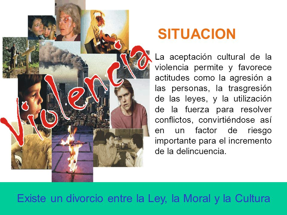 Existe un divorcio entre la Ley, la Moral y la Cultura