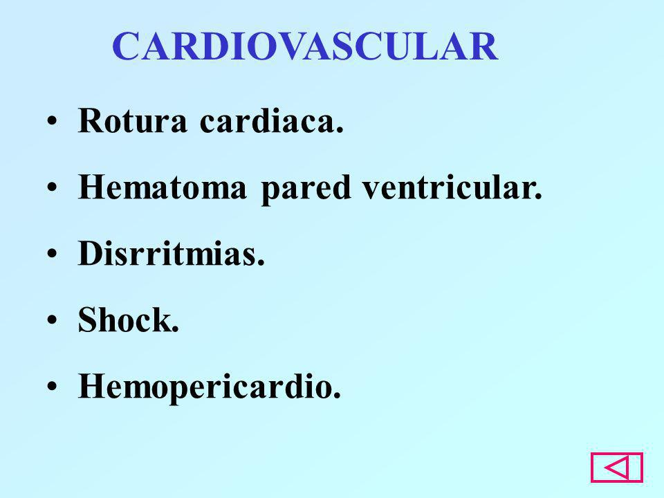 CARDIOVASCULAR Rotura cardiaca. Hematoma pared ventricular.