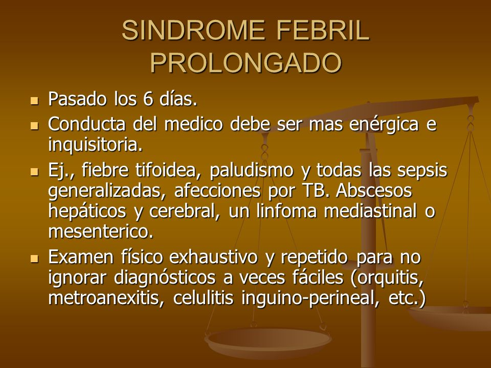 SINDROME FEBRIL PROLONGADO