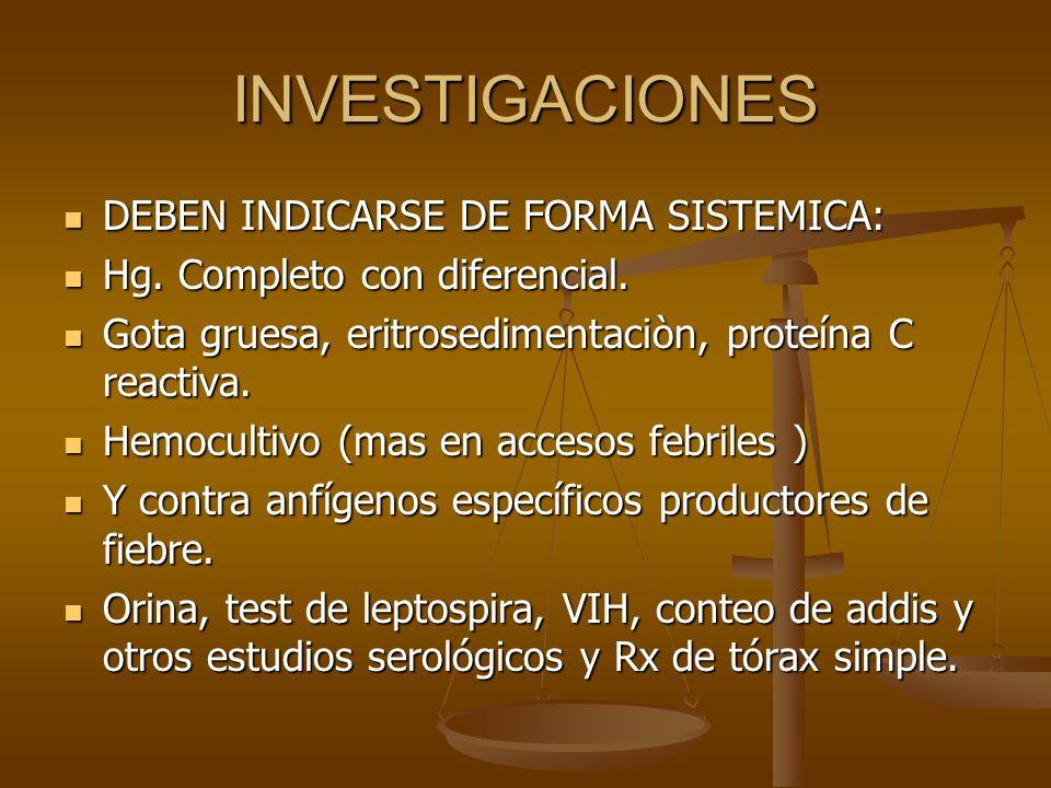 INVESTIGACIONES DEBEN INDICARSE DE FORMA SISTEMICA: