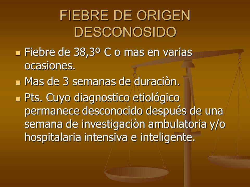 FIEBRE DE ORIGEN DESCONOSIDO