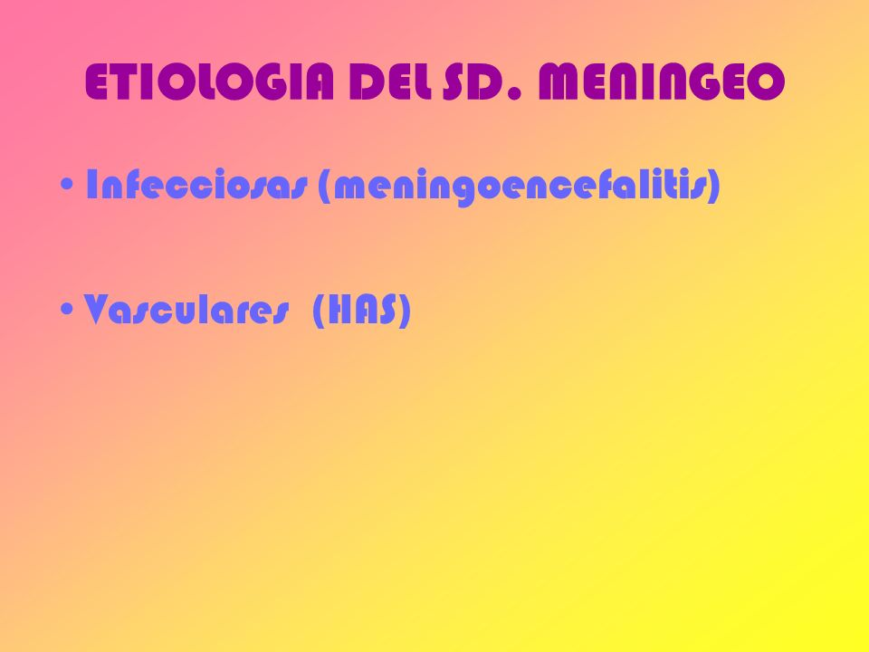 ETIOLOGIA DEL SD. MENINGEO