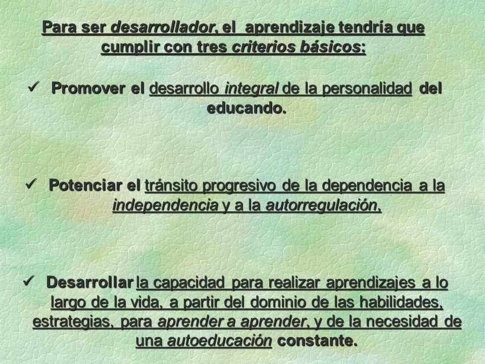 Promover el desarrollo integral de la personalidad del educando.
