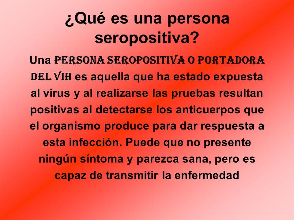 ¿Qué es una persona seropositiva