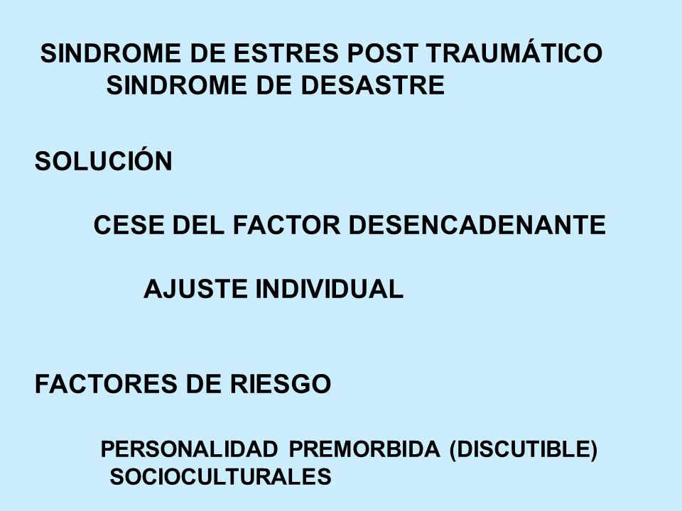 SINDROME DE ESTRES POST TRAUMÁTICO SINDROME DE DESASTRE