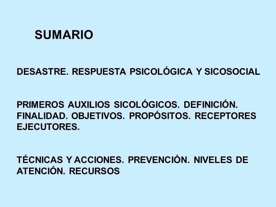 SUMARIO DESASTRE. RESPUESTA PSICOLÓGICA Y SICOSOCIAL