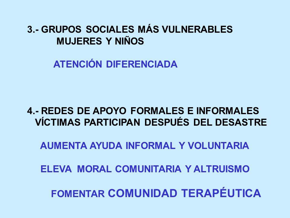 3.- GRUPOS SOCIALES MÁS VULNERABLES