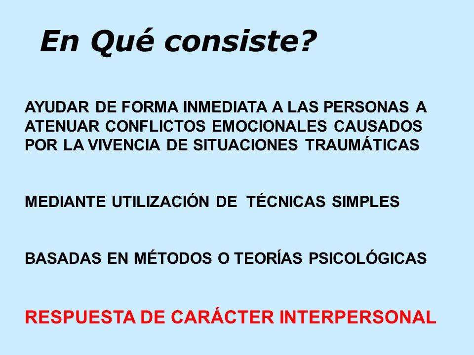 En Qué consiste RESPUESTA DE CARÁCTER INTERPERSONAL