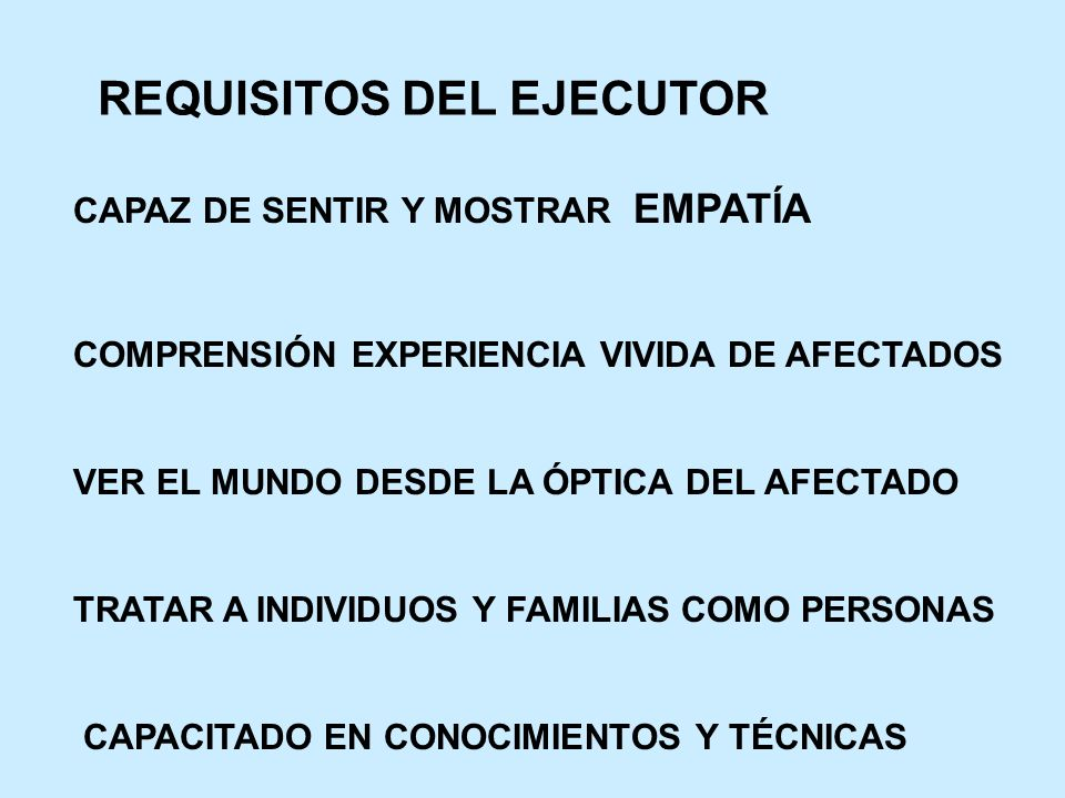 REQUISITOS DEL EJECUTOR