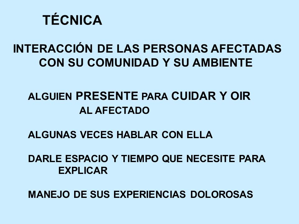 TÉCNICA INTERACCIÓN DE LAS PERSONAS AFECTADAS