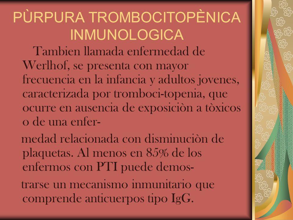 PÙRPURA TROMBOCITOPÈNICA INMUNOLOGICA