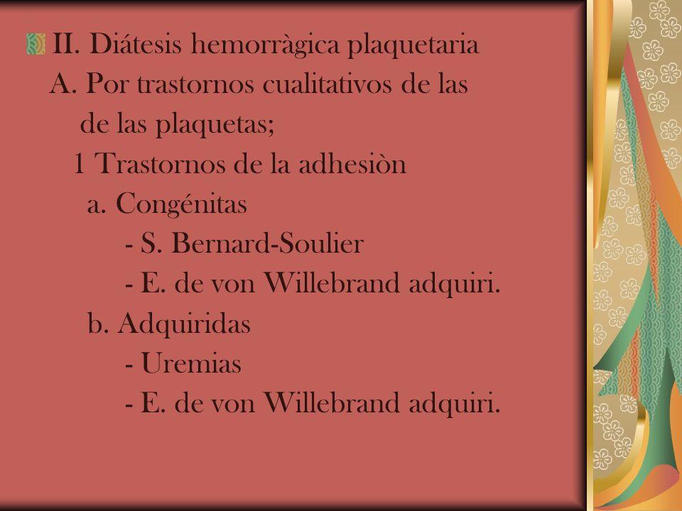 II. Diátesis hemorràgica plaquetaria