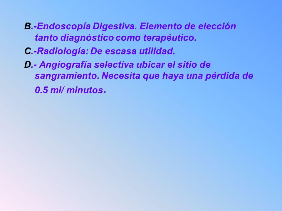 B. -Endoscopía Digestiva
