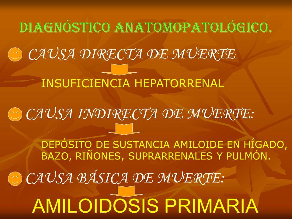 DIAGNÓSTICO ANATOMOPATOLÓGICO.