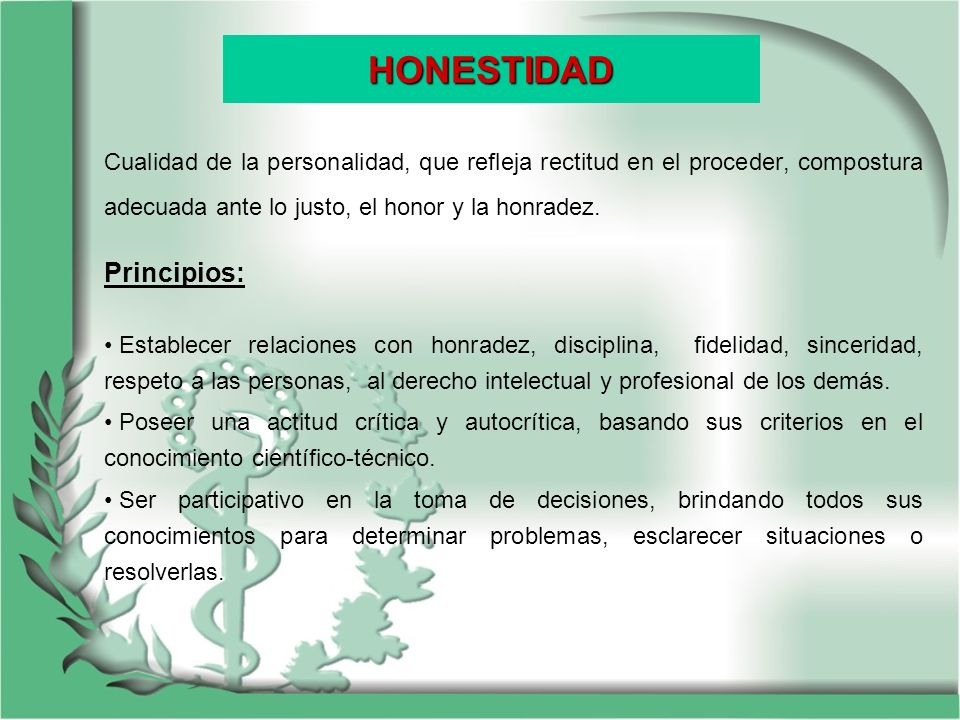 HONESTIDAD Principios: