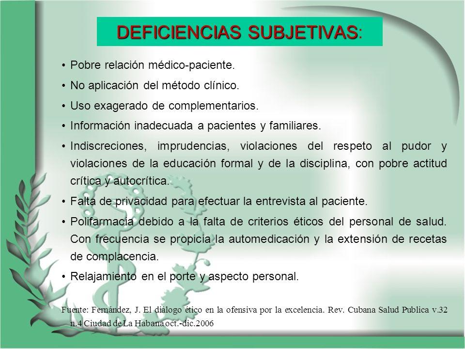 DEFICIENCIAS SUBJETIVAS: