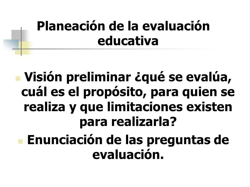 Planeación de la evaluación educativa