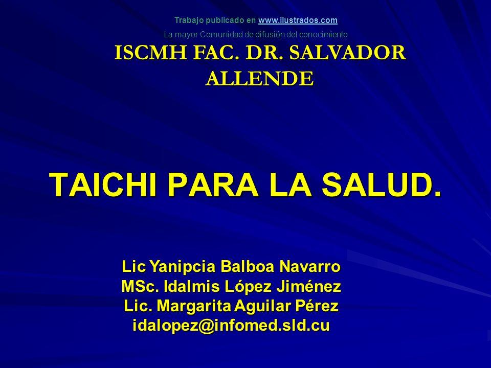 TAICHI PARA LA SALUD. ISCMH FAC. DR. SALVADOR ALLENDE