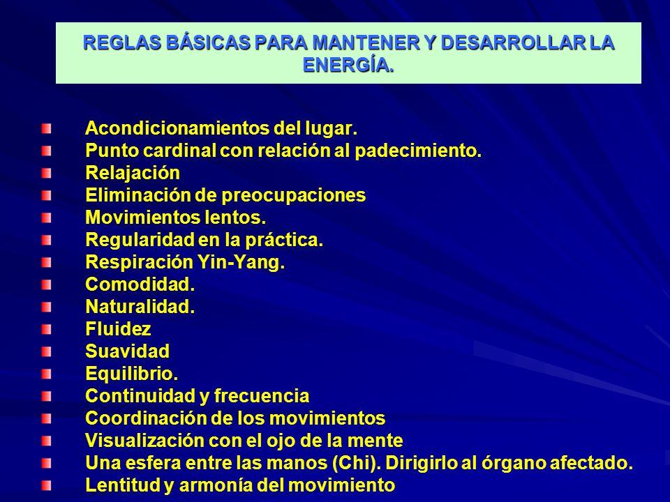 REGLAS BÁSICAS PARA MANTENER Y DESARROLLAR LA ENERGÍA.