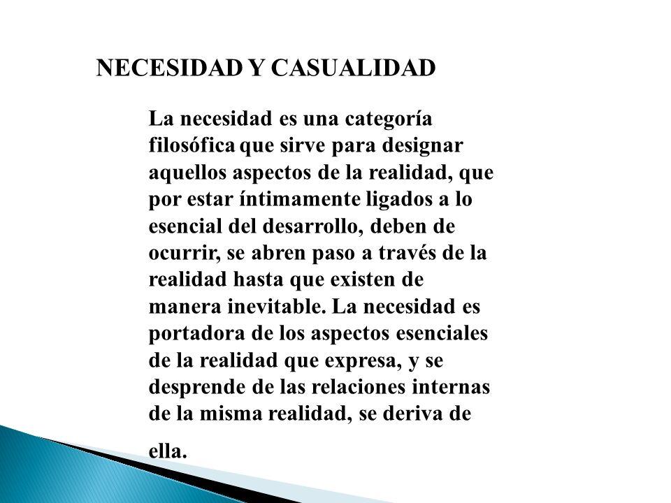 NECESIDAD Y CASUALIDAD