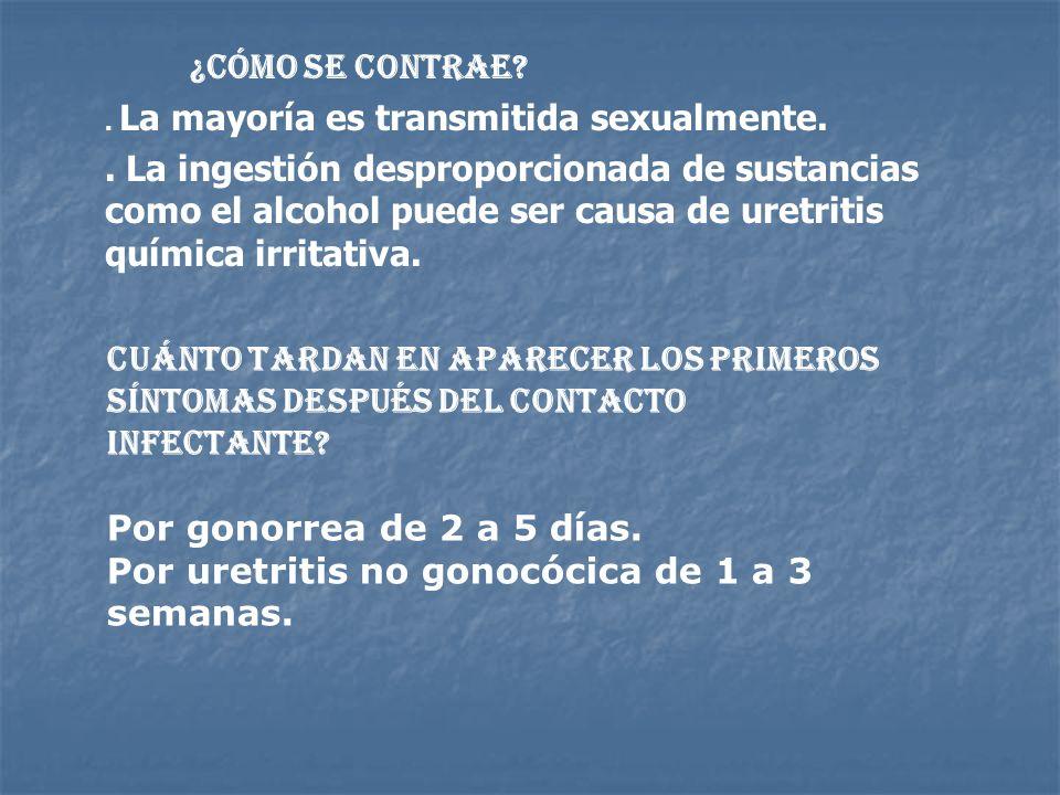 Por uretritis no gonocócica de 1 a 3 semanas.