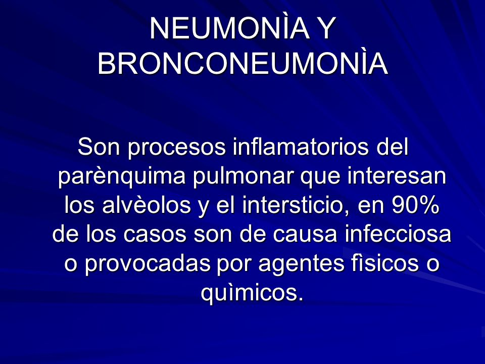 NEUMONÌA Y BRONCONEUMONÌA