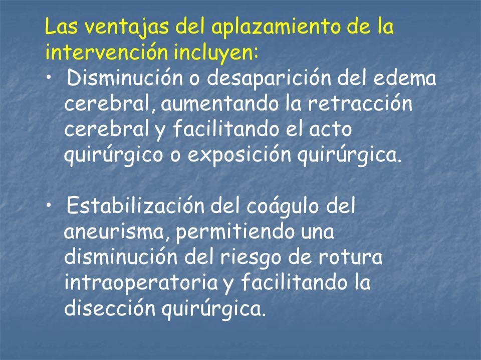 Las ventajas del aplazamiento de la intervención incluyen: