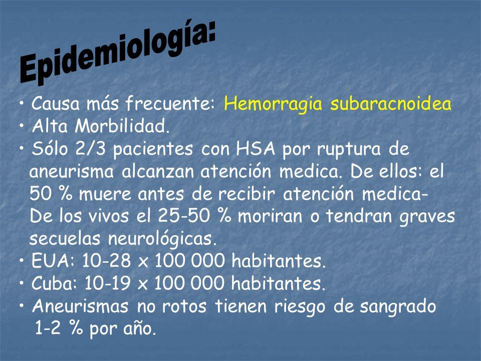 Epidemiología: Causa más frecuente: Hemorragia subaracnoidea