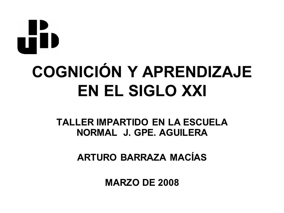 COGNICIÓN Y APRENDIZAJE EN EL SIGLO XXI
